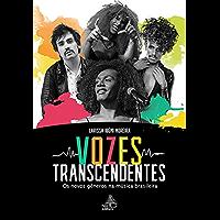 Vozes Transcendentes: Os novos gêneros na música brasileira