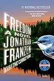 Freedom, Jonathan Franzen, 0312576463