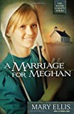A Marriage for Meghan, Mary Ellis, 0736930108