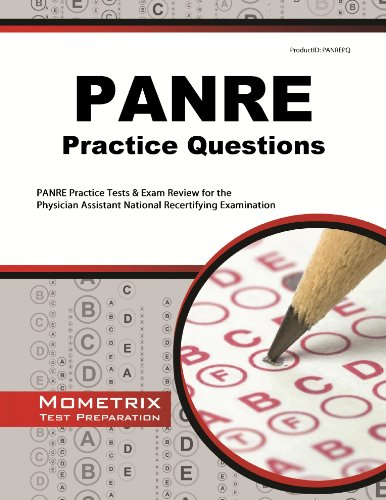 PANRE Practice Questions: PANRE Practice Tests & Exam Review for the Physician Assistant National Recertifying Examination by Mometrix Media LLC