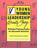 Young Women Leadership Made Easy, Glenetske and Cortright, 1555036538