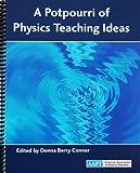 A Potpourri of Physics Teaching Ideas, Donna Berry, 091785327X