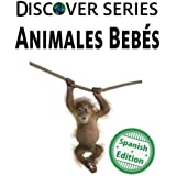 Animales Bebes (Xist Kids Spanish Books)