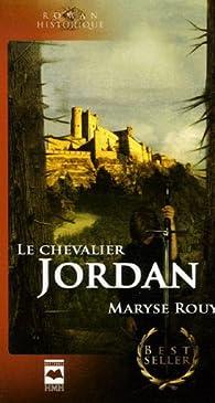 Le Chevalier Jordan par Maryse Rouy