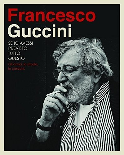 Se Io Avessi Previsto Tutto Questo : Francesco Guccini: Amazon.it ...