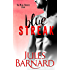 Blue Streak: A Blue Series Novella