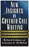 img - for New Insights on Covered Call Writing: The Powerful Technique That Enhances Return and Lowers Risk in Stock investing book / textbook / text book