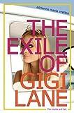The Exile of Gigi Lane, Adrienne Maria Vrettos, 1442421215
