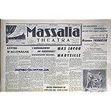 MASSALIA [No 1668] du 01/11/1956 - MAX JACOB ET MARSEILLE PAR J.P. CHAMANT - LETTRE D'ALLEMAGNE PAR A. BAYLE - AMENAGEMENT DU TERRITOIRE - CENTRALISATOIN DEGIUSEE PAR MARTIN DUBY - BENJAMIN FRANKLIN - ARTISAN DU 1ER TRAITE D'AMITIE ET D'ALLIANCE FRANCO-AMERICAINS.