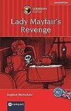Lady Mayfairs Rache. Compact Lernkrimi. Lernziel Englisch Konversation. Für Fortgeschrittene Niveau B2