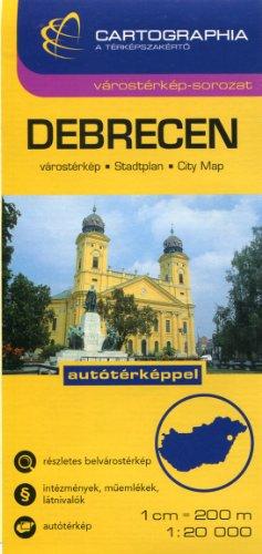 Debrecen (Hungary) 1:20,000 Street Map & Region 1:200,000