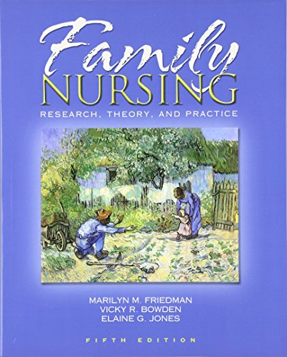 Family Nursing: Research, Theory, and Practice (5th Edition) by Marilyn M Friedman