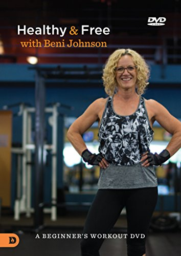 Healthy and Free with Beni Johnson: A Beginners Workout - Destiny Usa Mall
