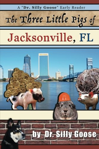 Read Online The Three Little Pigs of Jacksonville, FL pdf epub