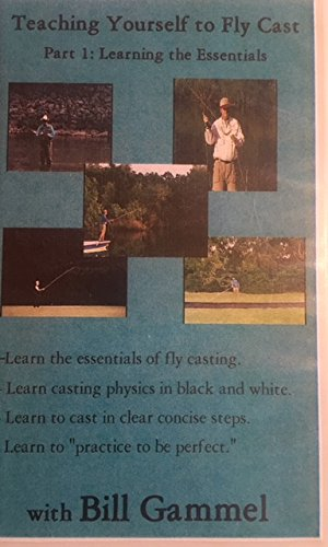 Teaching Yourself to Fly Cast, Part 1: Learning the Essentials (Essential Parts)