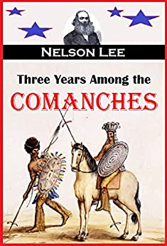Three Years Among Comanches Containing ebook product image