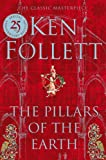 Front cover for the book The Pillars of the Earth by Ken Follett