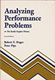 img - for Analyzing Performance Problems by Robert F. Mager (1984-06-04) book / textbook / text book