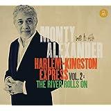Harlem-Kingston Express Vol. 2: The River Rolls On