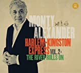 Harlem-Kingston Express Vol. 2: The River Rolls On