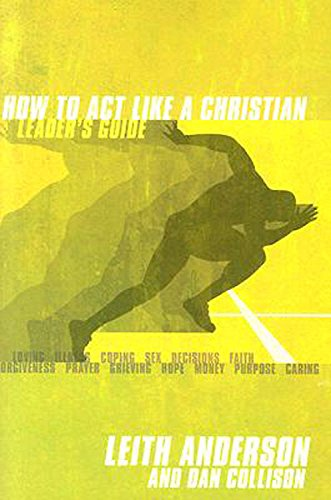 Download How to Act Like a Christian Leader's Guide with DVD pdf epub