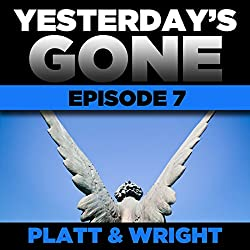 Yesterday's Gone: Episode 7