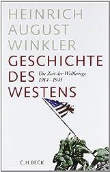 Geschichte des Westens: Die Zeit der Weltkriege 1914-1945