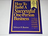 How to Build a Successful One-Person Business, Veltisezar B. Bautista, 0931613094
