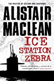 Ice Station Zebra, Alistair MacLean, 1402790333