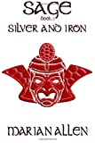 Silver and Iron, Marian Allen, 194093804X