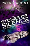 Book cover from The Stones of Silence: Cochranes Company Book 1 (Volume 1) by Peter Grant