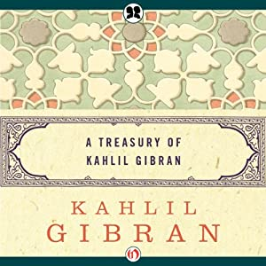 Treasury of Kahlil Gibran Audiobook