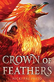 Crown of Feathers by Nicki Pau Preto science fiction and fantasy book and audiobook reviews
