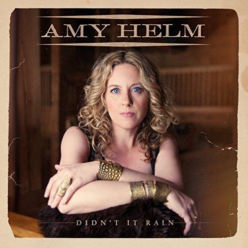 Didnt Rain Amy Helm