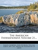 The American Federationist, Samuel Gompers and John McBride, 1276768281