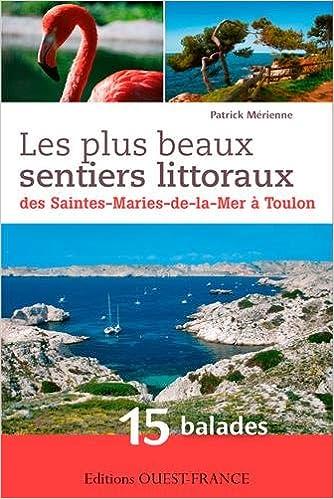 Livre Plus beaux sentiers littoraux, Stes Marie Mer/Menton epub, pdf