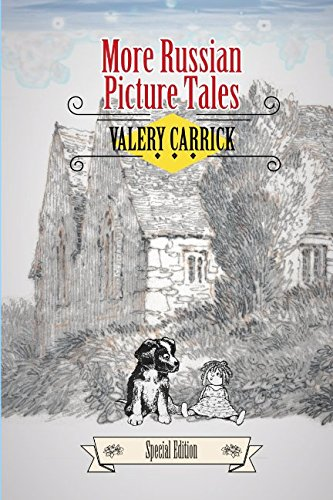 More Russian Picture Tales - Special Edition: Children's Folk Tales & Myths Animals Action & Adventure Collections (Classic Literature - eReader Special Edition) pdf