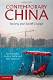 Contemporary China : Society and Social Change, Jacka, Tamara and Kipnis, Andrew, 1107011841