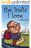 The India I Love
