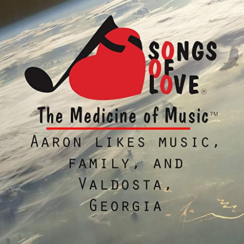 Aaron Likes Music, Family, and Valdosta, Georgia for sale  Delivered anywhere in USA