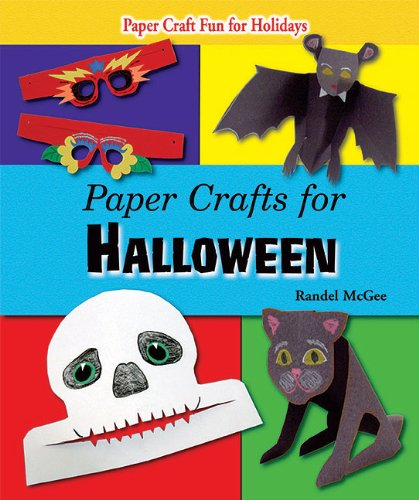 Paper Crafts for Halloween (Paper Craft Fun for Holidays) -