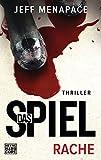 """Das Spiel - Rache: Thriller (""""Das Spiel""""-Trilogie, Band 2)"""