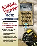 InsideScoop to MCSE 70-210 Windows® 2000 Professional Certification (With with Download Exam)