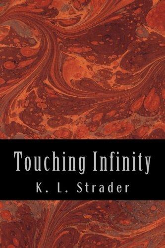 Download Touching Infinity (Infinity Series) (Volume 2) ebook