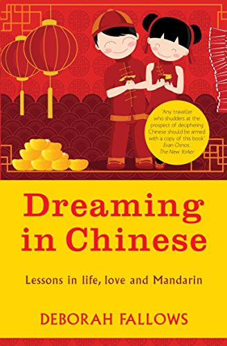 Dreaming in Chinese by Deborah Fallows (5-Apr-2012) Paperback