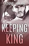 Keeping King (Rock Falls Series Book 4)
