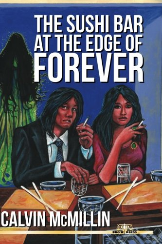 The Sushi Bar At The Edge Of Forever (Reach Lavatory)