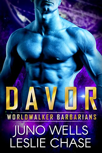 Davor (Worldwalker Barbarians Book 2) by [Chase, Leslie, Wells, Juno]