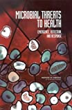 img - for Microbial Threats to Health: Emergence, Detection, and Response book / textbook / text book
