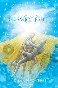 Cosmic Light by [Kostaki, Katerina]